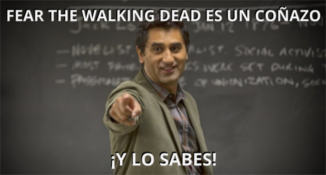Fear the walking dead es un coñazo