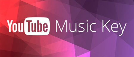 YouTube Music Key, millones de canciones vía streaming por 9,99 € al mes